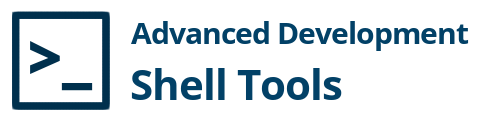 Advanced Development Shell Tools