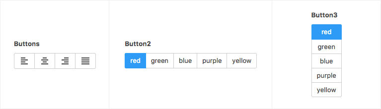 Three examples of button group field controlling alignment, and colors of buttons
