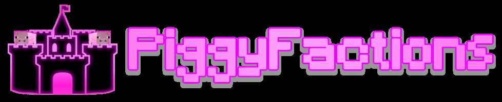 PiggyFactions Banner