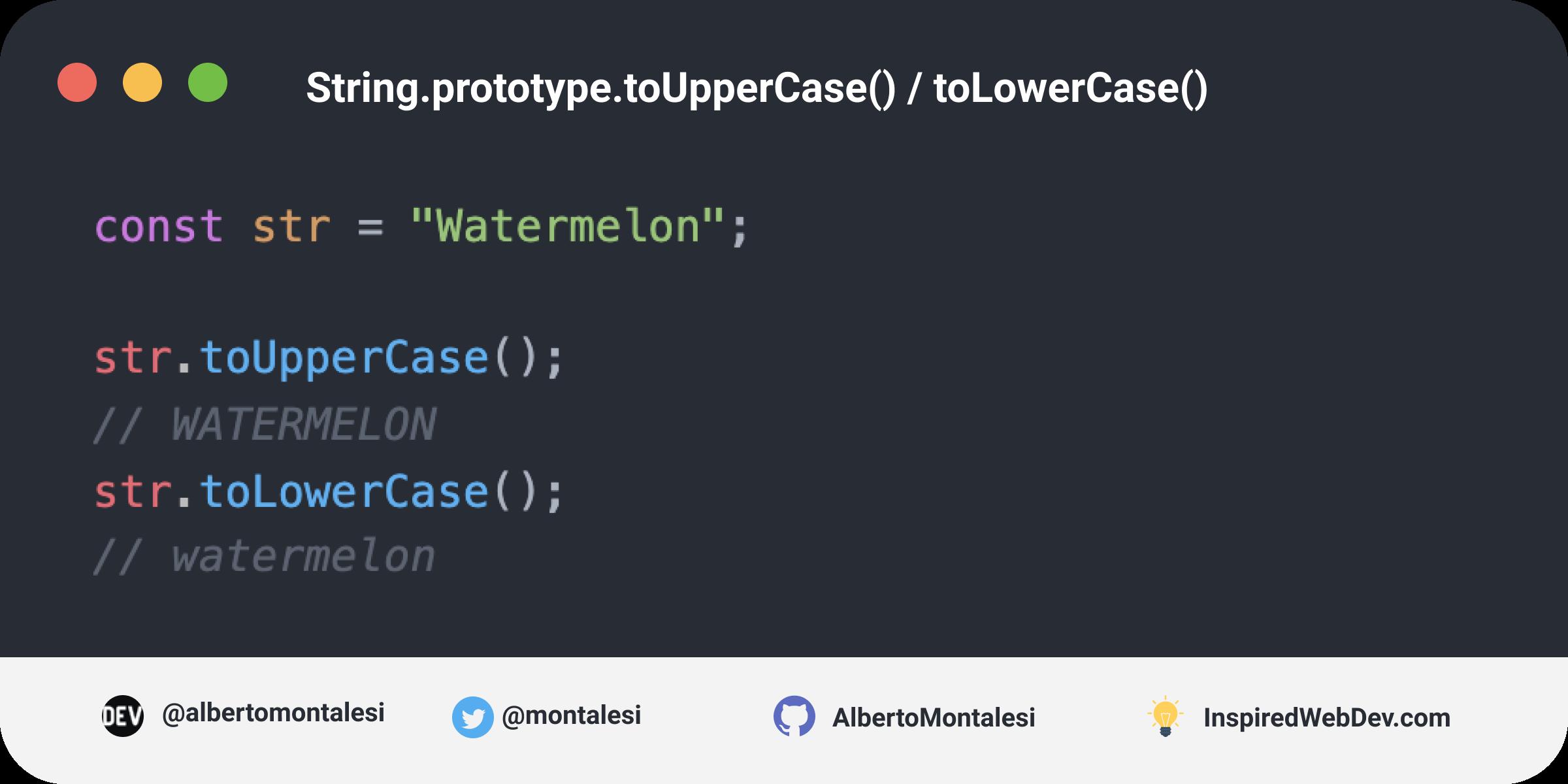 String.prototype.toUpperCase()