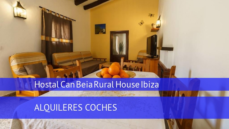 Hostal Can Beia Rural House Ibiza reservas