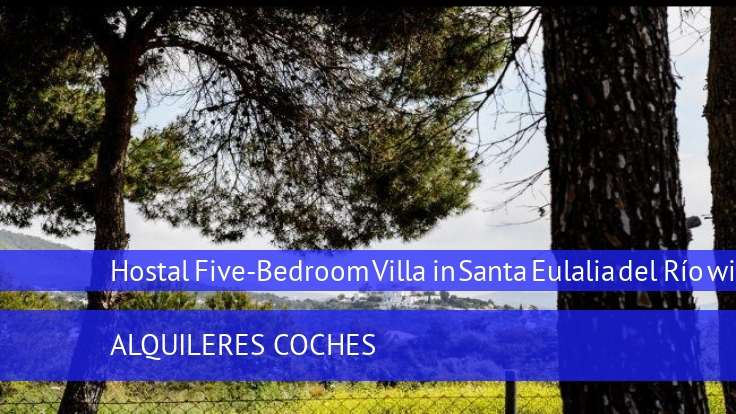Hostal Five-Bedroom Villa in Santa Eulalia del Río with Pool II