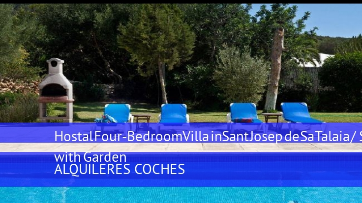 Hostal Four-Bedroom Villa in Sant Josep de Sa Talaia / San Jose with Garden