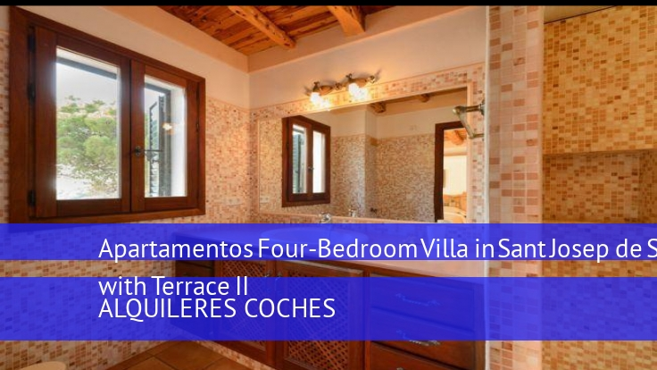 Apartamentos Four-Bedroom Villa in Sant Josep de Sa Talaia with Terrace II