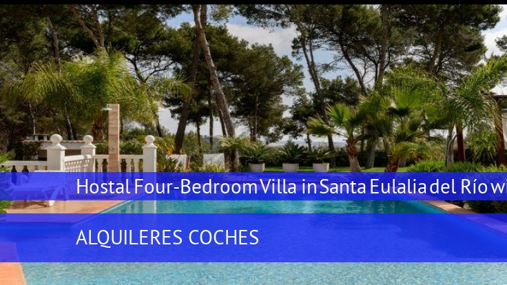 Hostal Four-Bedroom Villa in Santa Eulalia del Río with Pool
