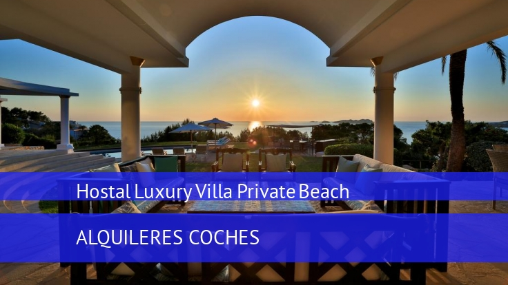 Hostal Luxury Villa Private Beach