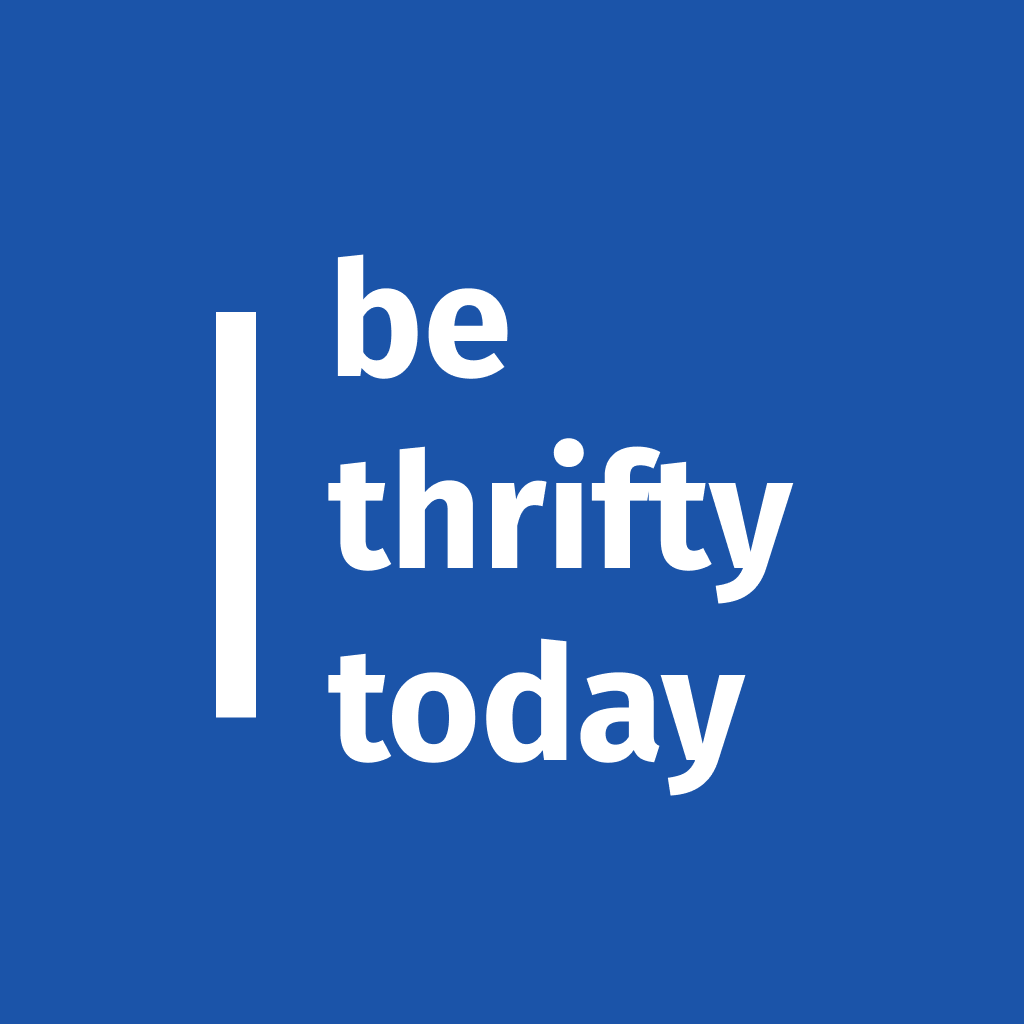 Be Thrifty Today