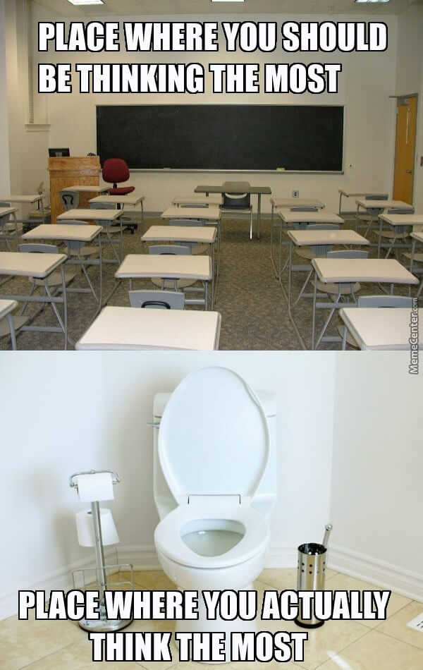 Learning location bathroom vs classroom meme