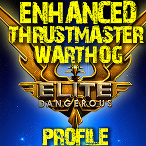 Advanced Elite Dangerous Thrustmaster Warthog Script + Bindings that utilises all the features & maps all commands to the HOTAS.