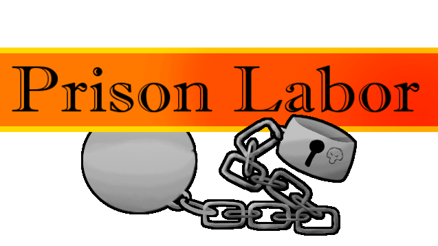 1 0] Prison Labor