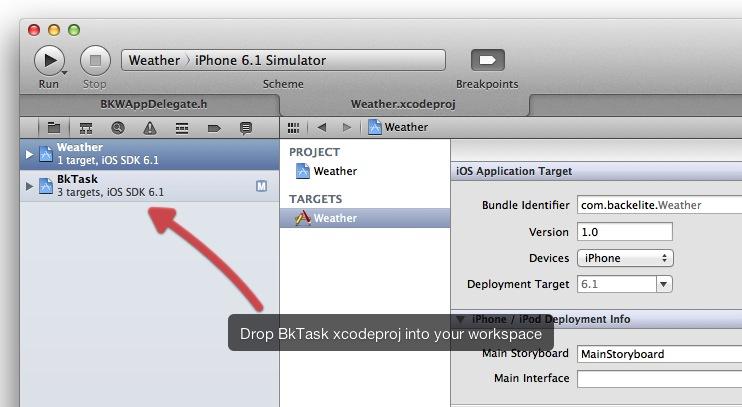 Drop BkTask xcodeproj into your workspace