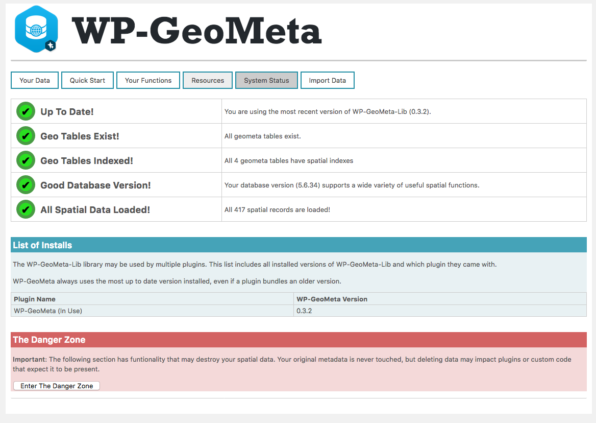 The System Status tab in WP-GeoMeta shows if your spatial support is up to date.