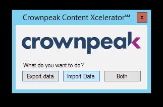 Crownpeak-Content-Xcelerator℠ - Import Data