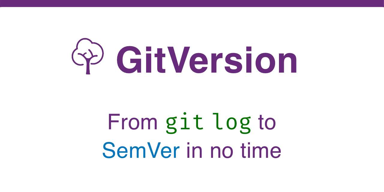 GitVersion – From git log to SemVer in no time