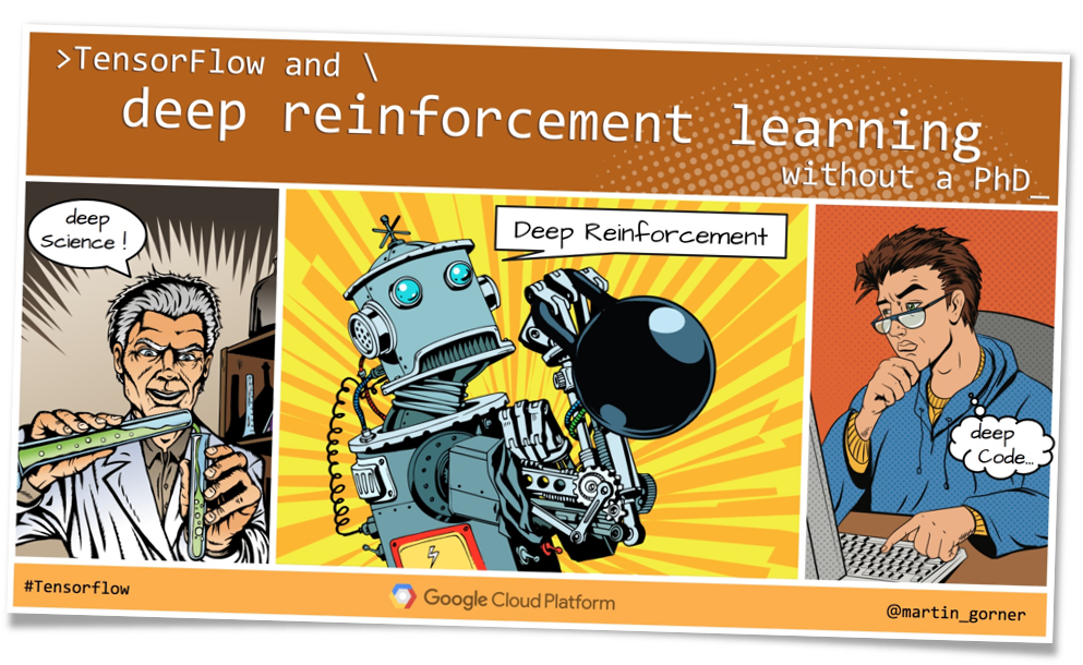 Tensorflow and deep reinforcement learning, without a PhD