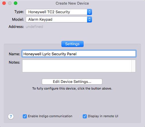 Indigo's Create New Device dialog box. Type = Honeywell TC2 Security, Model = Alarm Keypad click Settings.