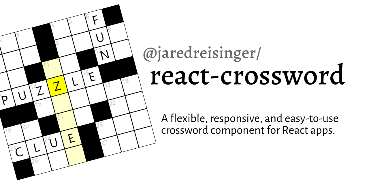 react-crossword: A flexible, responsive, and easy-to-use crossword component for React apps.