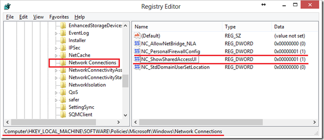 Computer\HKEY_LOCAL_MACHINE\SOFTWARE\Policies\Microsoft\Windows\Network Connections