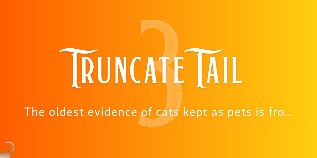 Truncate Tail
