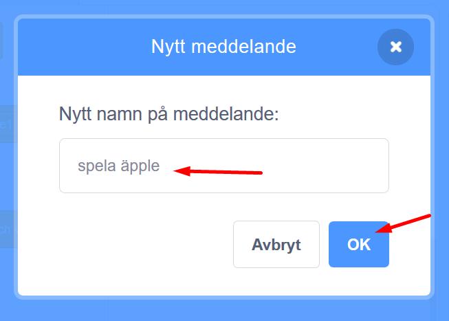 Scratch - ge namn till ditt nya meddelande
