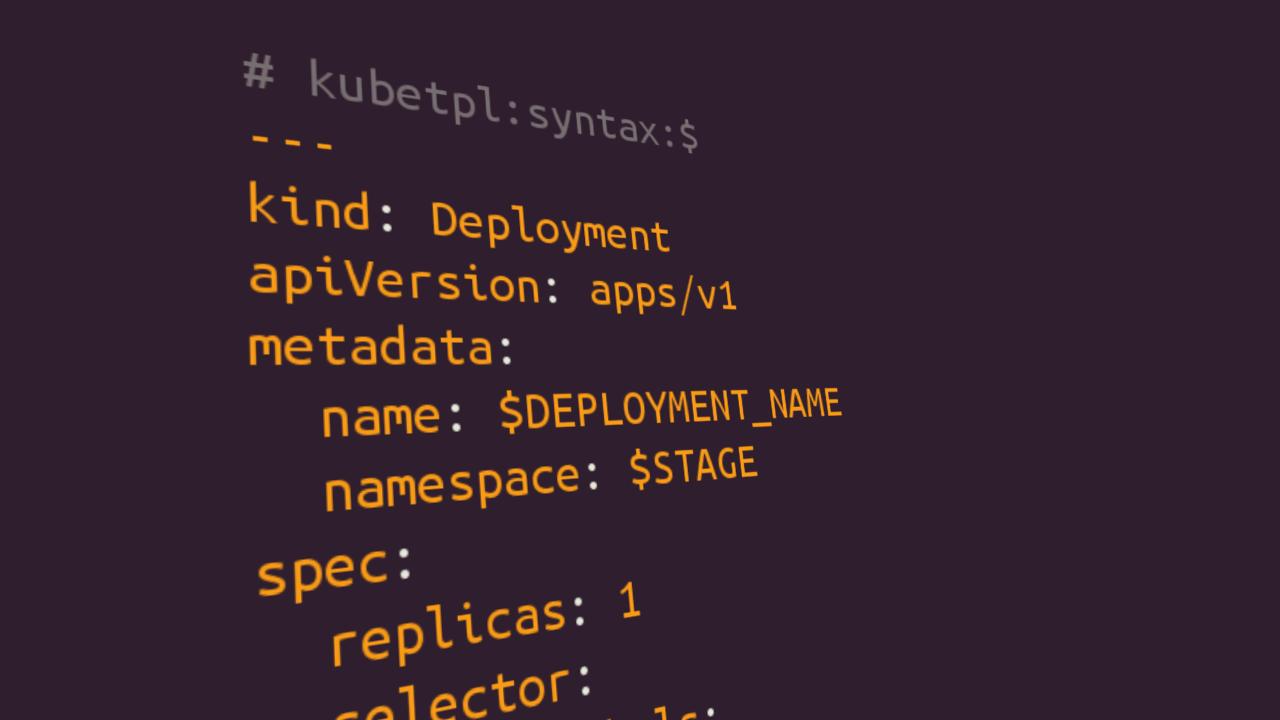 Templating Kubernetes Resource Files