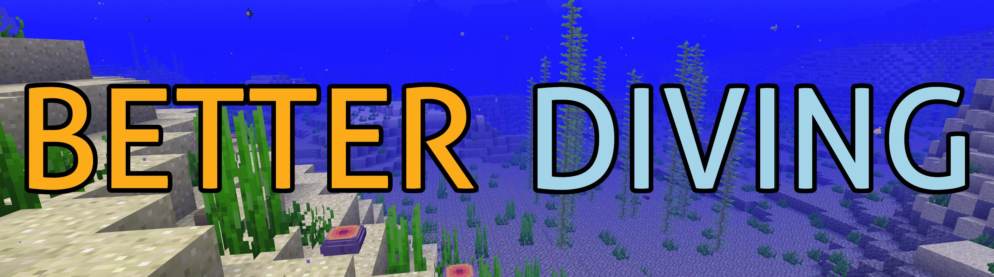 Better Diving - Mods - Minecraft - CurseForge