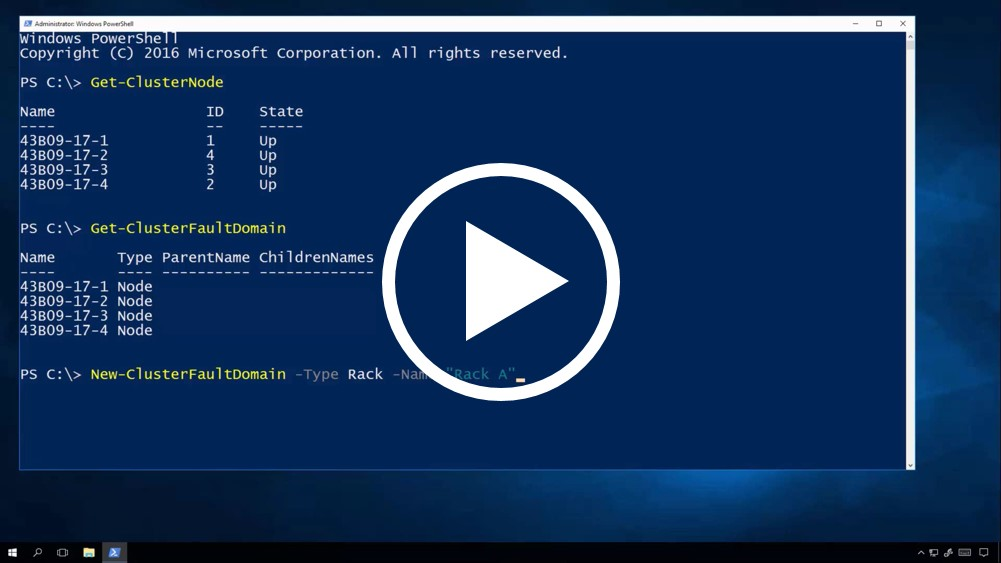 Click this image to watch a short video on the usage of the Cluster Fault Domain cmdlets