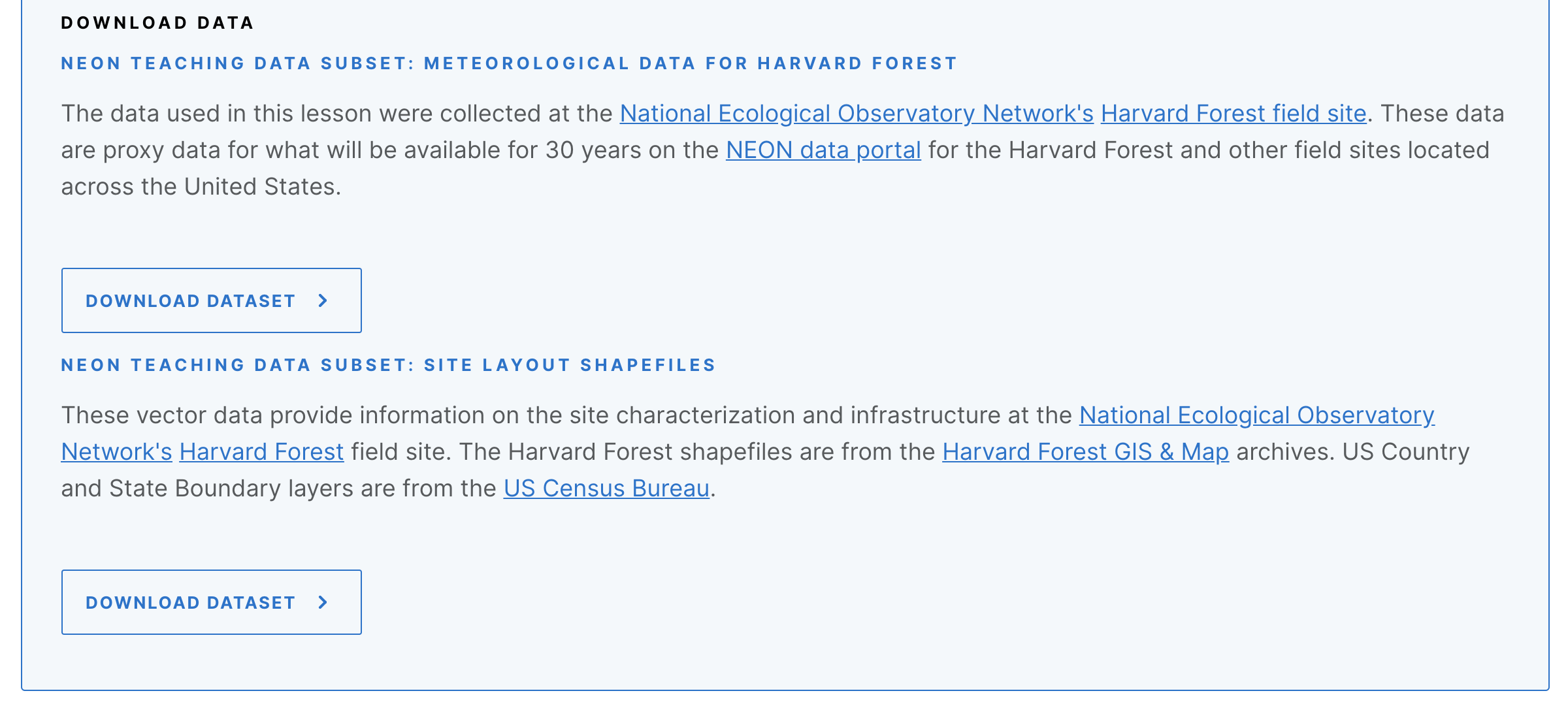 Example Download Data box containing two download buttons, one labeled 'Download NEON Teaching Data Subset: Meteorological Data for Harvard Forest' and another labeled 'Download NEON Teaching Data Subset: Site Layout Shapefiles