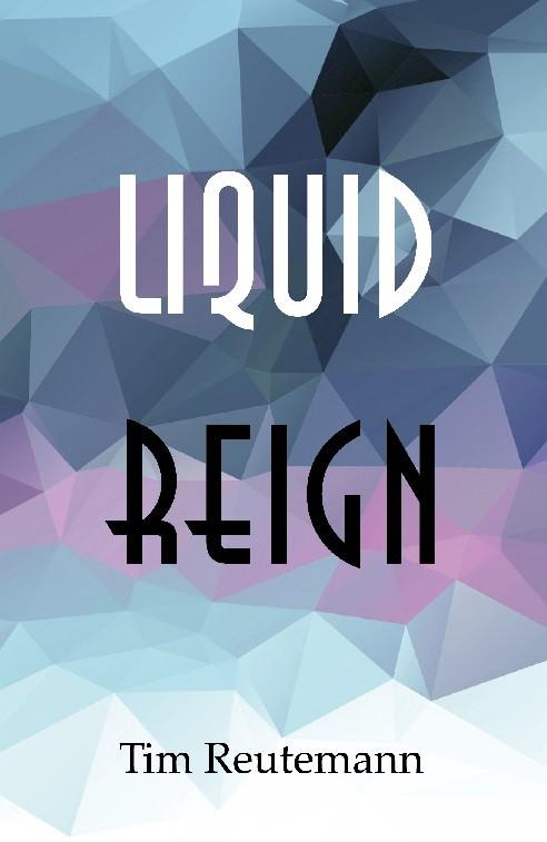 liquid-reign