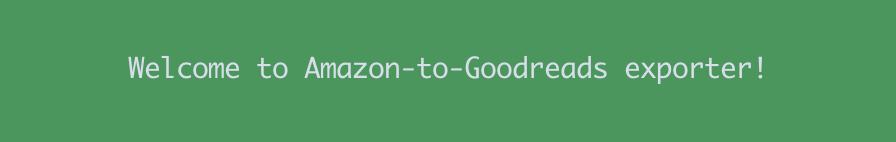 Amazon to Goodreads exporter