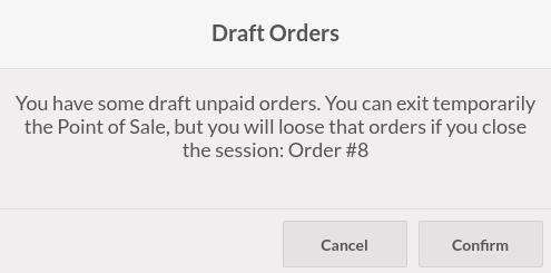 https://raw.githubusercontent.com/OCA/pos/12.0/pos_warning_exiting/static/description/pos_warning_unpaid_draft_orders.png