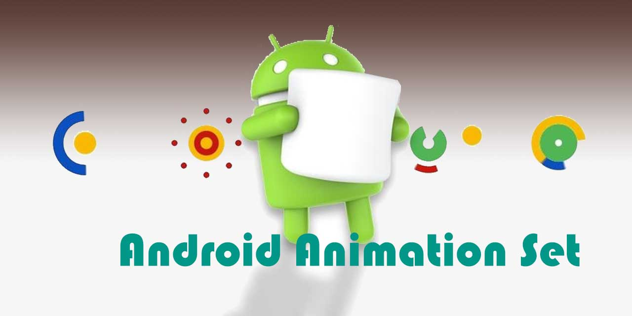 Android Animation Set