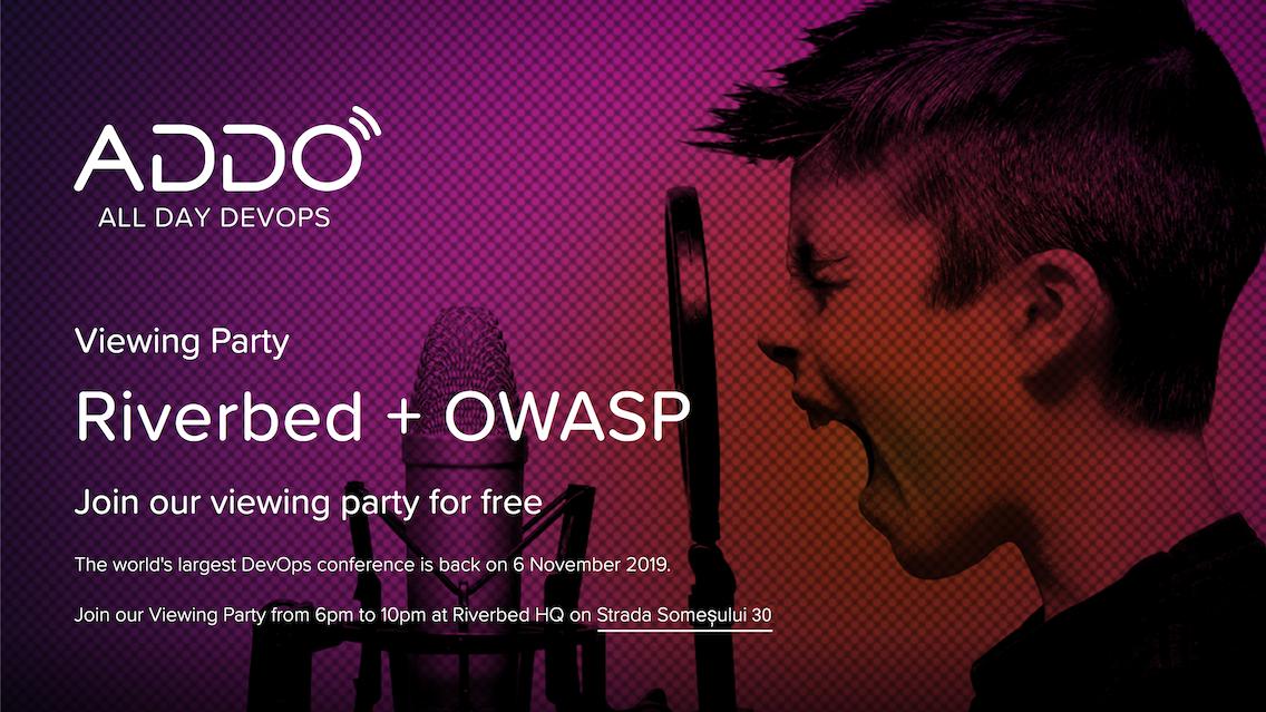 OWASP AllDayDevops Riverbed Cluj-Napoca