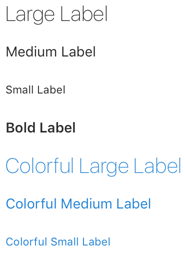 Image showing large, medium, and small UI labels in several colors