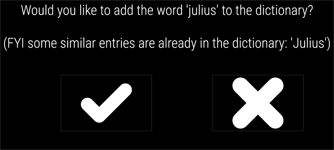 Confirming a candidate entry to add to dictionary