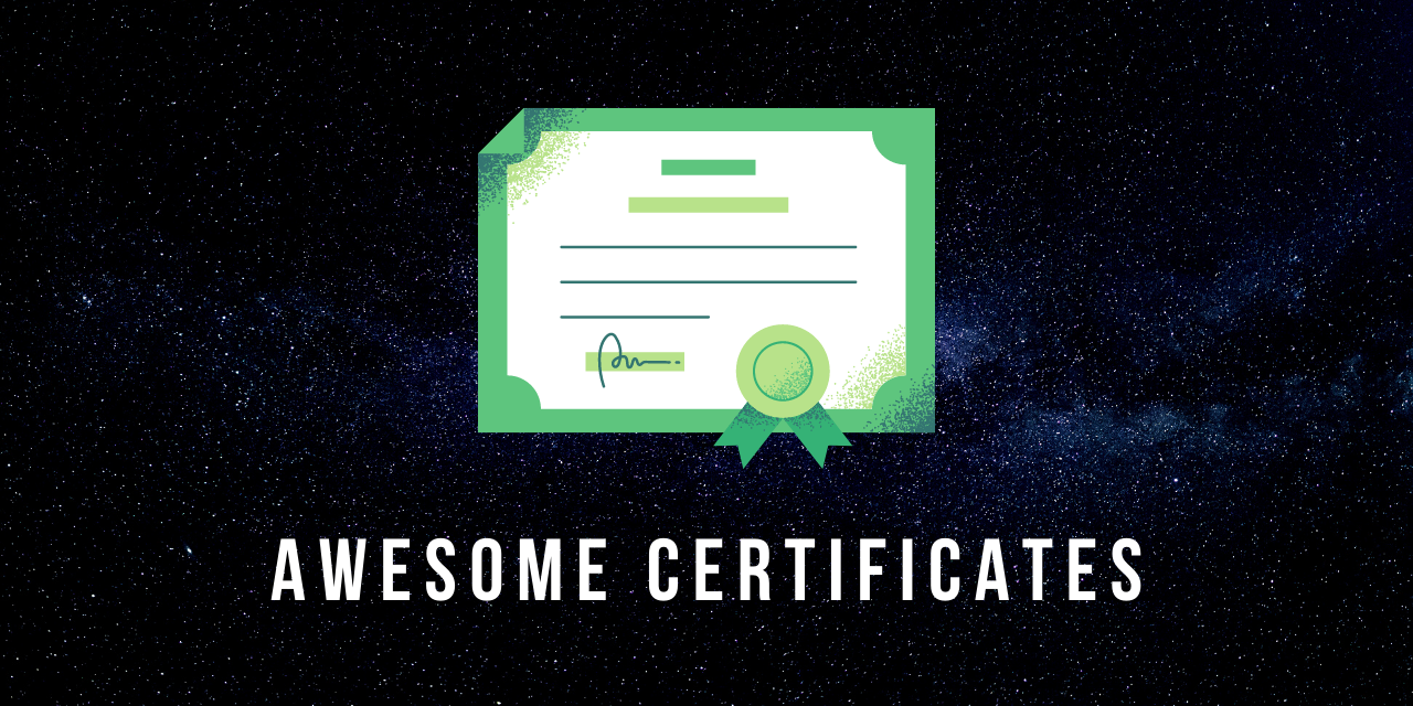 Awesome Certificates