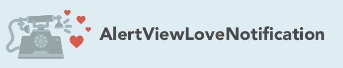 AlertViewLoveNotification