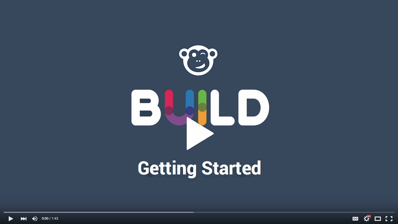 To view the BUILD getting started click on the image...