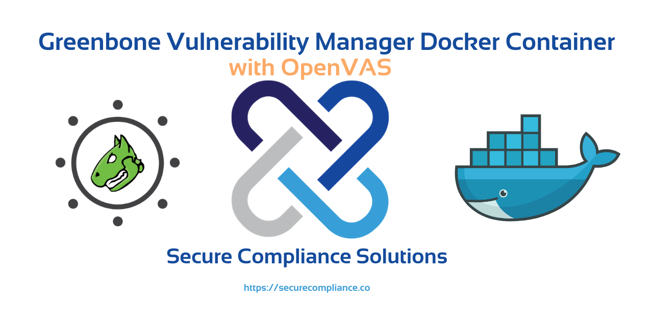 Greenbone Vulnerability Management with OpenVAS
