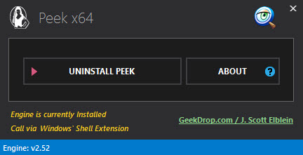 Want to uninstall GeekDrop Peek? Simple, just click that Uninstall button and the context-menu item will be deleted as well as the Strings engine, leaving your system just as it was before you installed it.