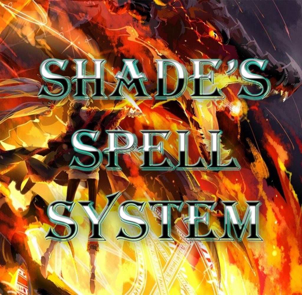 Shade's Spell System