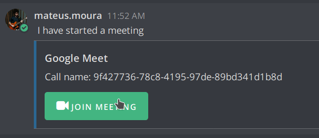 The Google Meet Plugin create a message in the channel with the link