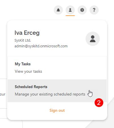 User Profile Menu - Scheduled Reports