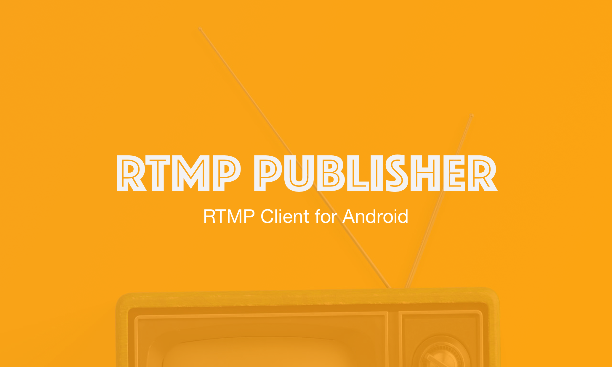 RtmpPublisher Rtmp client on Android  Live Vid @codeKK