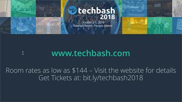 TechBash 2018 Slide - Dark Theme