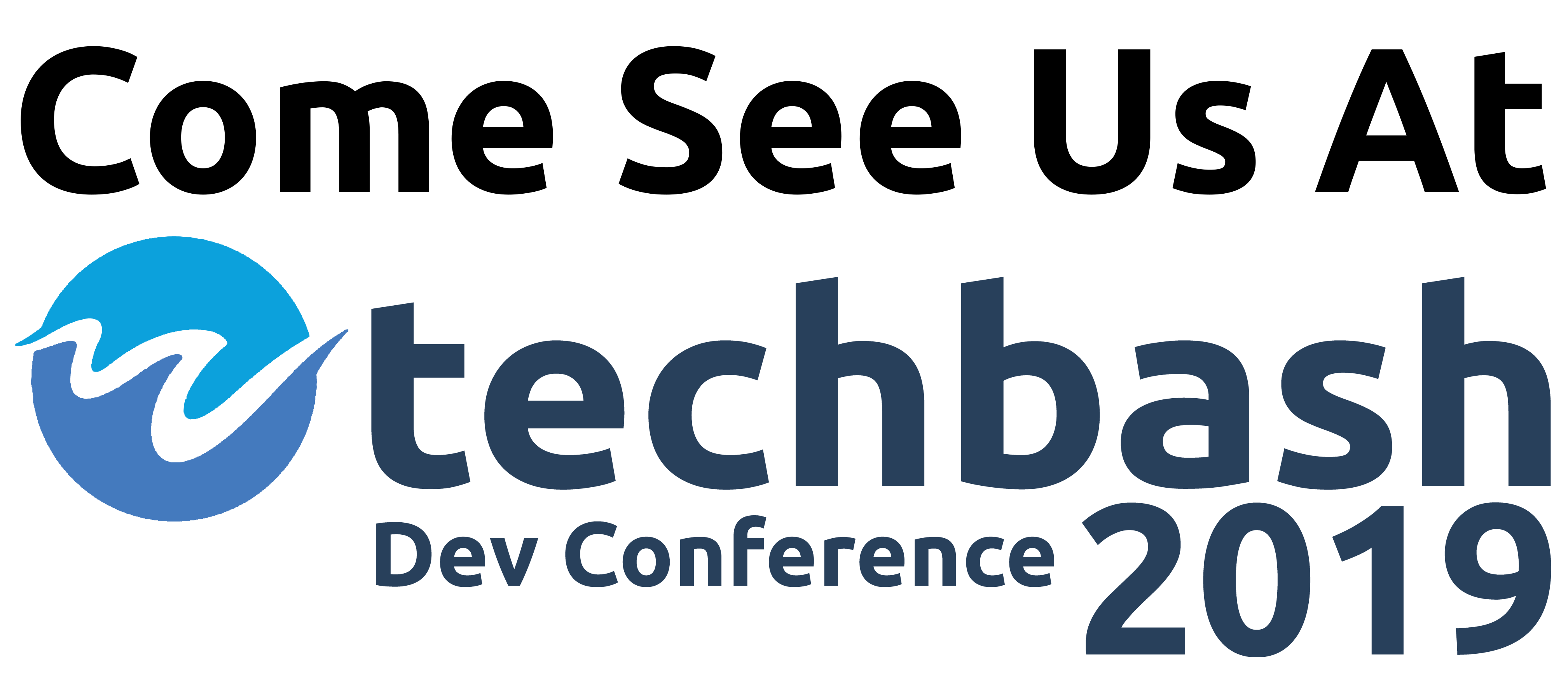 Come See Us at Techbash 2019