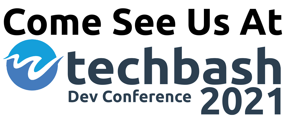 Come See Us at Techbash 2021
