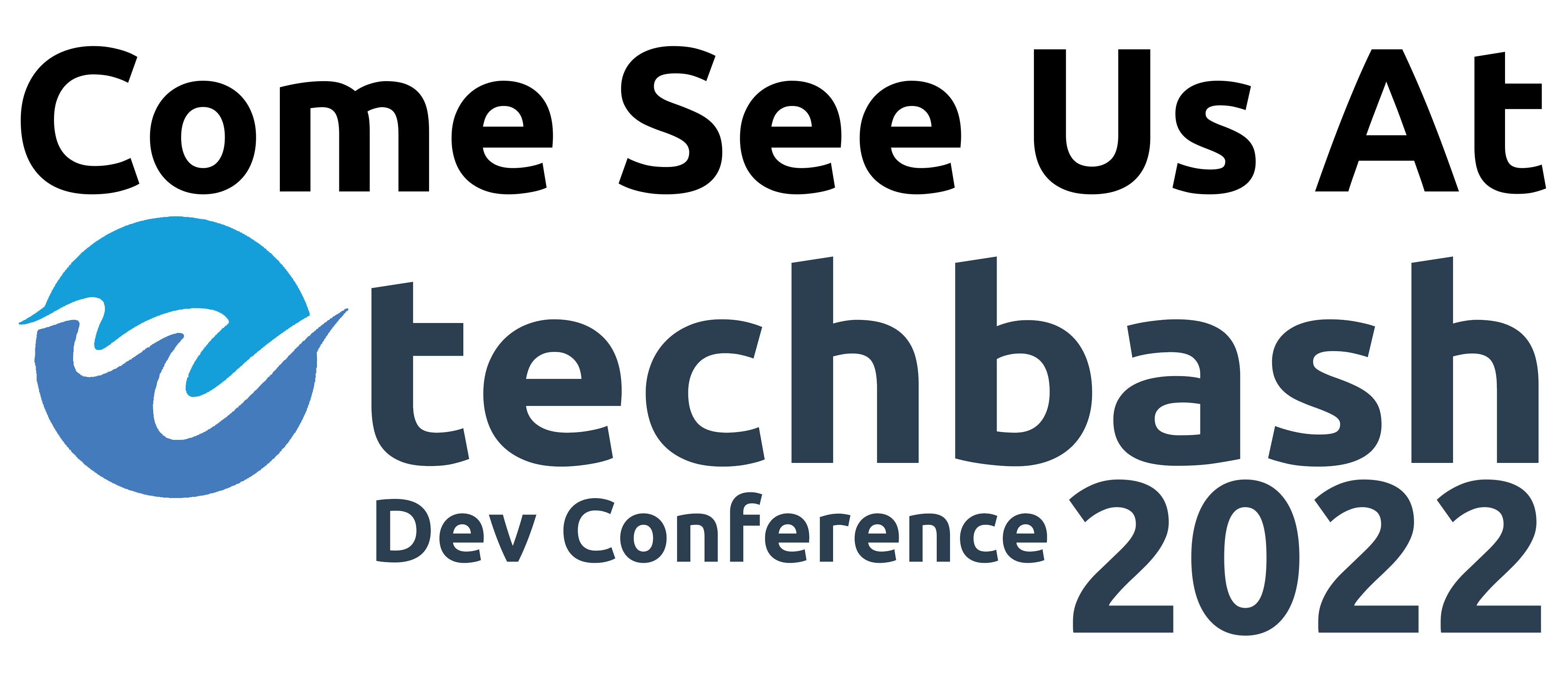 Come See Us at Techbash 2022