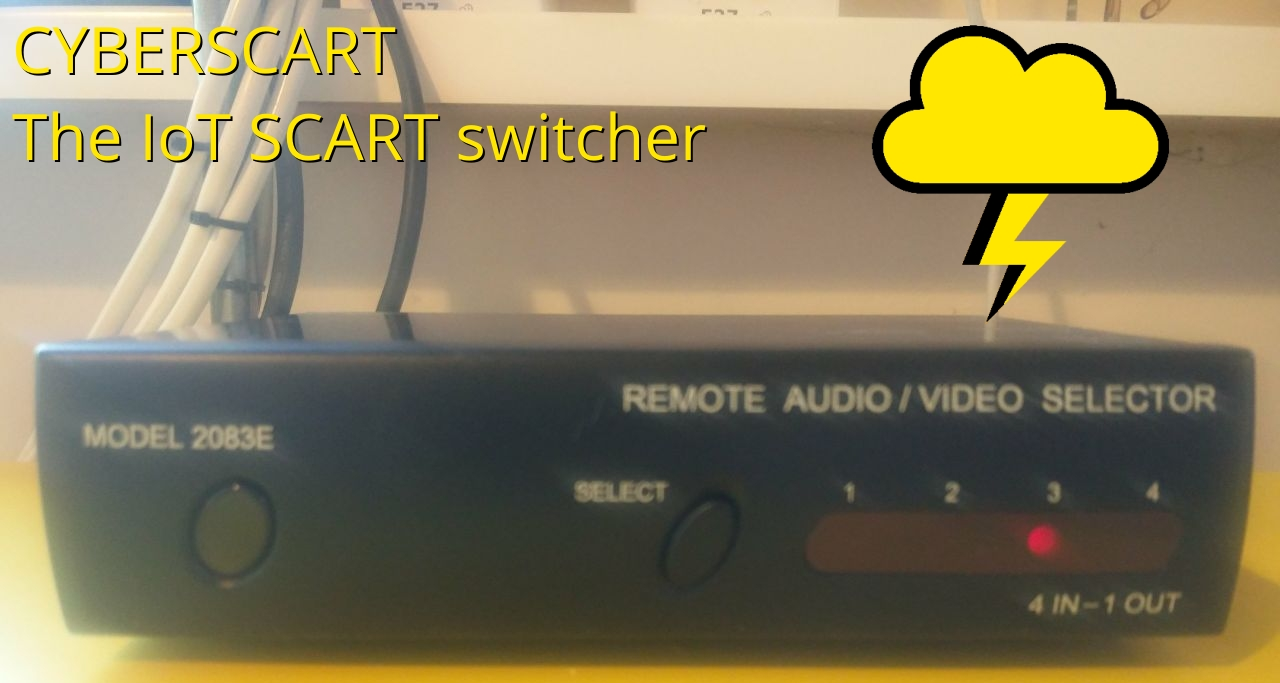CyberSCART: the IoT SCART switcher