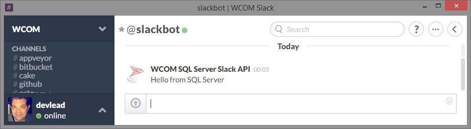 GitHub - WCOMAB/SqlServerSlackAPI: SqlServerSlackAPI is a SQL Server
